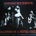 Bonecrusher - Followers of a Brutal calling Tape / Vinyl / CD / Recording etc