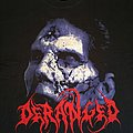 Deranged - I Am Deranged TS TShirt or Longsleeve