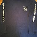 Dog Eat Dog - If This Are Good Times... LS TShirt or Longsleeve