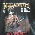 "Megadeth - TShirt or Longsleeve - Megadeath ""So Far, So Good, So What...."""
