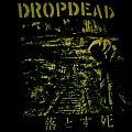 Dropdead - TShirt or Longsleeve - DropDead - 1st LP