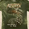 Accept - TShirt or Longsleeve - Accept 'Too Mean to Die' t-shirt