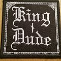 King Dude patch