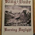 King Dude Burning Daylight Cassette
