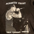 Agnostic Front - TShirt or Longsleeve - Agnostic Front Today Tomorrow Forever