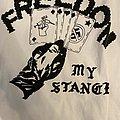 Freedom My Stance  TShirt or Longsleeve