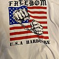 Freedom USA Hardcore  TShirt or Longsleeve