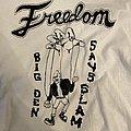 Freedom Slam  TShirt or Longsleeve