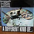 mega mosh - a different...