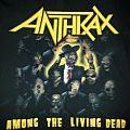 Anthrax - Among the Living Dead TShirt or Longsleeve