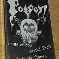 Poison - Sons of Evil, Bestial Death, Into the Abyss Tape