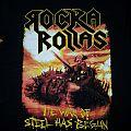 Rocka Rollas - TShirt or Longsleeve - Rocka Rollas - The War of Steel has just begun Shirt