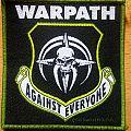 Warpath - Patch - Warpath - Against Everyone (1994 Drakkar Promotion)