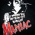 Maniac movie TShirt or Longsleeve
