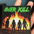 Feel The Fire-Overkill woven patch