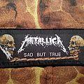 Metallica - Sad but true Patch