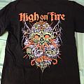 High on Fire T-Shirt