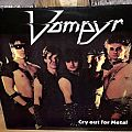 Vampyr - Cry Out For Metal 1985 Tape / Vinyl / CD / Recording etc