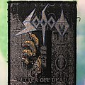 """Sodom """"Better Off Dead"""" Patch"""