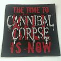 Cannibal Corpse - Patch - Cannibal Corpse - The Time To Kill Is Now Pach