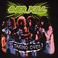 Overkill Taking Over TShirt or Longsleeve