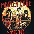 Motley Crue - Final Tour TShirt or Longsleeve