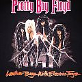 Pretty Boy Floyd - Leather Boyz With Electric Toyz TShirt or Longsleeve