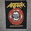 Anthrax - Patch - Anthrax ‎– Make Me Laugh