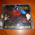 Mortification / 10 Years Live Not Dead