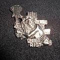 Quiet Riot / Pin Pin / Badge