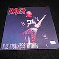 Slayer / The Sickness Within