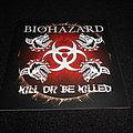 Biohazard / Kill Or Be Killed  Tape / Vinyl / CD / Recording etc