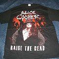 Alice Cooper - TShirt or Longsleeve - Raise the Dead