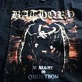 TShirt or Longsleeve - Bathory-In Memory of Quorthon shirt