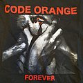 Code Orange - Forever - LS - 2017 TShirt or Longsleeve
