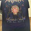 Anthrax - TShirt or Longsleeve - For All Kings