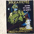 Megadeth So far, so good, so what...? Back Patch for TheePhilosopher