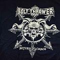 Bolt Thrower - TShirt or Longsleeve - Bolt Thower shirt