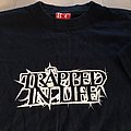 trapped in life t-shirt