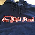 "ONE NIGHT STAND "" you wear yours"" hooded sweatshirt"