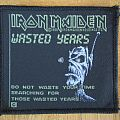 Iron Maiden - Patch - Iron Maiden - Wasted Years Patch 1986