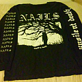 Nails - Unsilent Death longsleeve TShirt or Longsleeve