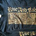 Rise and Fall longsleeve TShirt or Longsleeve