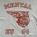 Mental - TShirt or Longsleeve - Mental - Be True To Your School 2004 EU tour shirt