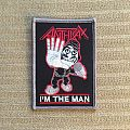 Anthrax 'I'm The Man' Patch