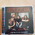 Sepultura - Primitive Future - Bootleg CD Tape / Vinyl / CD / Recording etc