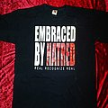 Embraced by Hatred - Real Recognize Real T-Shirt
