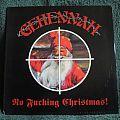 Gehennah - Tape / Vinyl / CD / Recording etc - Gehennah - No Fucking Christmas! (EP)
