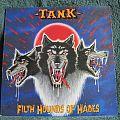 Tank - Filth Hounds Of Hades (Vinyl)