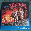 Vendetta - Go And Live......Stay And Die (Vinyl)